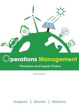 Operations Management: Processes and Supply Chains, by Lee, 10th Edition 10 PKG 9780132960557