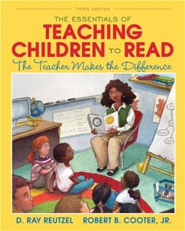 The Essentials of Teaching Children to Read: The Teacher Makes the Difference (3rd Edition) 9780132963503