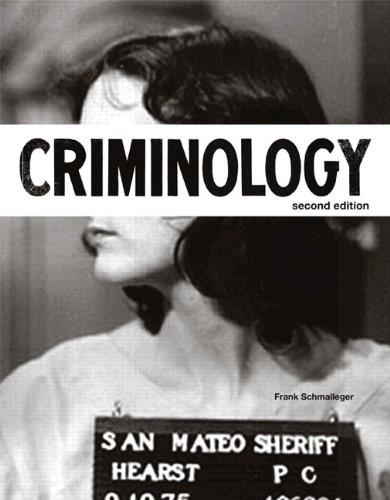 Criminology (2nd Edition) (The Justice Series) 9780132966757