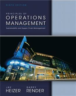 Principles of Operations Management (9th Edition) 9780132968362