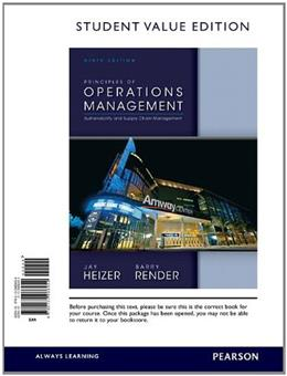 Principles of Operations Management, by Heizer, 9th Student Value Edition 9780132968454