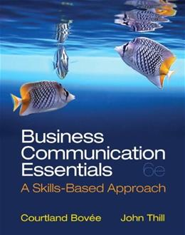 Business Communication Essentials (6th Edition) 9780132971324