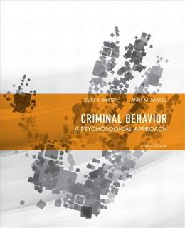 Criminal Behavior: A Psychological Approach (10th Edition) 9780132973199