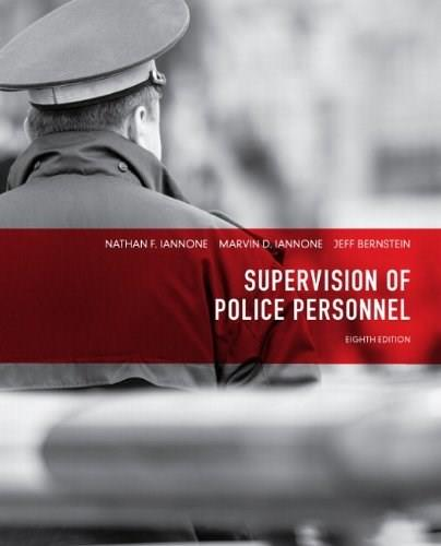 Supervision of Police Personnel (8th Edition) 9780132973823