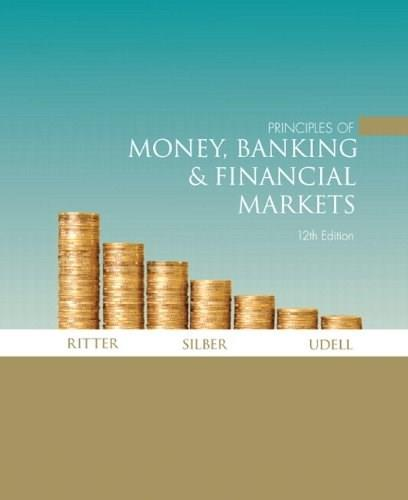 Principles of Money, Banking and Financial Markets, by Ritter PKG 9780132979641