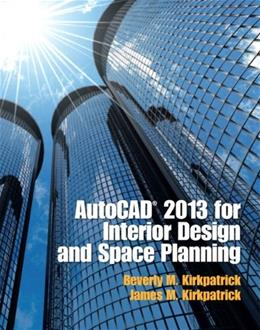 AutoCAD 2013 for Interior Design and Space Planning 9780132987684