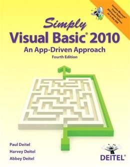 Simply Visual Basic 2010: An App Driven Approach, by Deitel, 4th Edition 4 w/CD 9780132990608