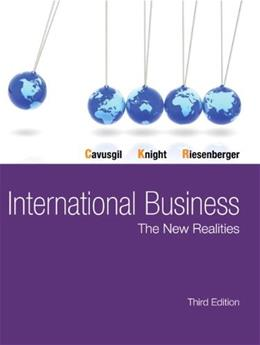 International Business: The New Realities (3rd Edition) 9780132991261