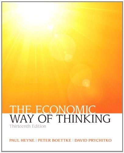 The Economic Way of Thinking (13th Edition) (Pearson Series in Economics) 9780132991292