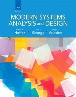 Modern Systems Analysis and Design (7th Edition) 9780132991308