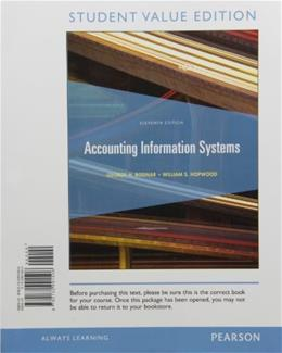 Accounting Information Systems, by Bodnar, 11th Student Value Edition 9780132991506