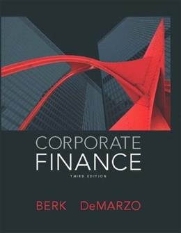 Corporate Finance (3rd Edition) (Pearson Series in Finance) 9780132992473