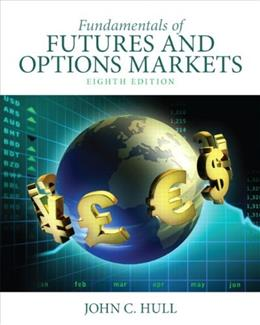 Fundamentals of Futures and Options Markets (8th Edition) 8 w/CD 9780132993340