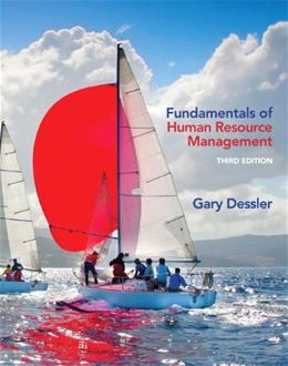 Fundamentals of Human Resource Management, by Dessler, 3rd Edition 9780132994903