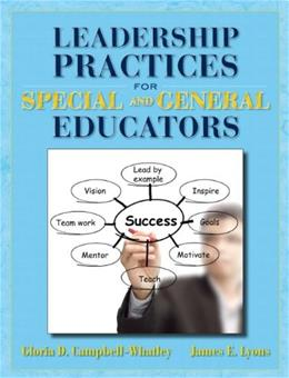 Leadership Practices for Special and General Educators, by Campbell-Whatley 9780132996327