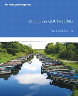 Wellness Counseling, by Granello 9780132996570