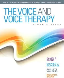 The Voice and Voice Therapy (9th Edition) (Allyn & Bacon Communication Sciences and Disorders) 9780133007022