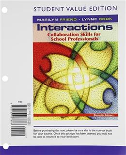 Interactions: Collaboration Skills for School Professionals, by Friend, 7th Student Value Edition 9780133007886
