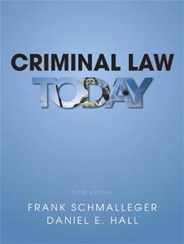 Criminal Law Today (5th Edition) 9780133008586