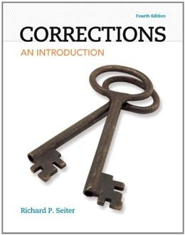 Corrections: An Introduction (4th Edition) 9780133009781