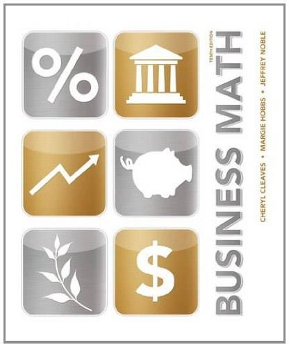 Business Math, by Cleaves, 10th Edition 9780133011203