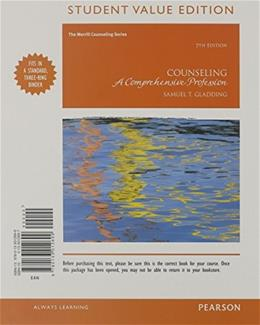 Counseling: A Comprehensive Profession, by Gladding, 7th Student Value Edition 9780133012699