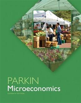 Microeconomics, by Parkin, 11th Edition 9780133019940