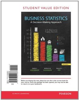 Business Statistics, by Groebner, 9th Student Value Edition 9780133022483