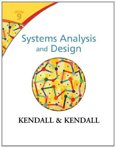 Systems Analysis and Design (9th Edition) 9780133023442