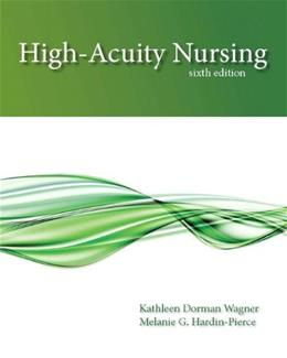 High-Acuity Nursing (6th Edition) 9780133026924