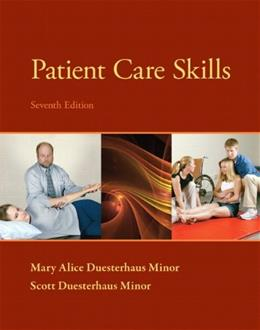 Patient Care Skills, by Minor, 7th Edition 9780133055870