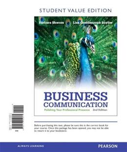 Business Communication: Polishing Your Professional Presence, by Schwom, 2nd Student Value Edition 9780133059571