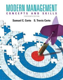 Modern Management: Concepts and Skills, by Certo, 13th Edition 9780133059922