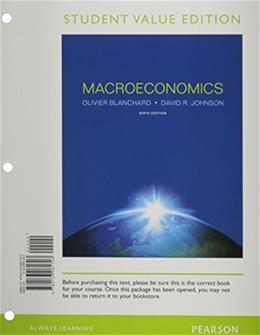 Macroeconomics, by Blanchard, 6th Student Value Edition 9780133061703