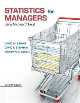 Statistics for Managers Using Microsoft Excel (7th Edition) 9780133061819