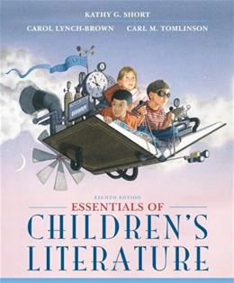 Essentials of Childrens Literature (8th Edition) (Myeducationkit) 9780133066739