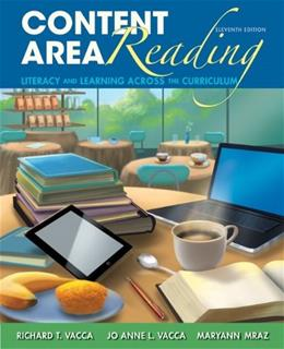 Content Area Reading: Literacy and Learning Across the Curriculum (11th Edition) 9780133066784