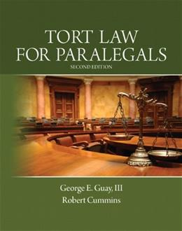 Tort Law for Paralegals, by Guay, 2nd Edition 9780133067941