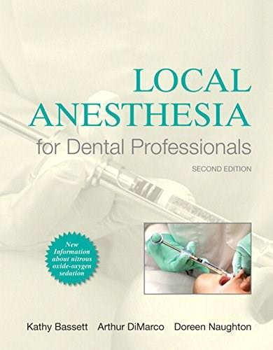 Local Anesthesia for Dental Professionals, by Bassett, 2nd Edition 2 w/CD 9780133077711