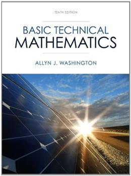 Basic Technical Mathematics (10th Edition) 9780133083507