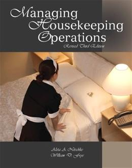 Managing Housekeeping Operations, by Nitschke, 3rd Edition 3 PKG 9780133097085