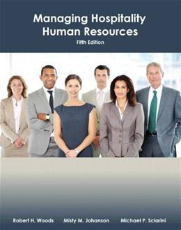 Managing Hospitality Human Resources with Answer Sheet (AHLEI) (5th Edition) (AHLEI - Hospitality Supervision / Human Resources) 5 PKG 9780133097122