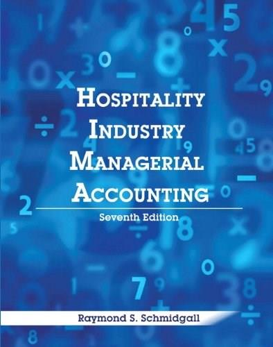 Hospitality Industry Managerial Accounting with Answer Sheet, by Schmidgall, 7th Edition 7 PKG 9780133097290