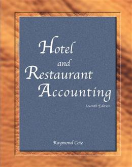 Hotel and Restaurant Accounting, by Cote, 7th Edition 9780133097306