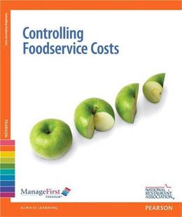 Controlling Food Service Costs with Online Testing Voucher and Exam Prep, by National Restaurant Association, 2nd Edition 2 PKG 9780133102154