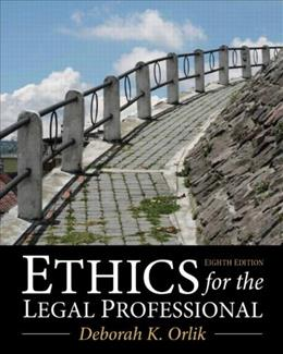 Ethics for the Legal Professional (8th Edition) 9780133109290