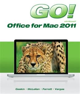 GO! with Mac Office 2011, by McLellan 9780133109870