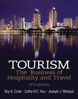 Tourism: The Business of Hospitality and Travel (5th Edition) 9780133113532