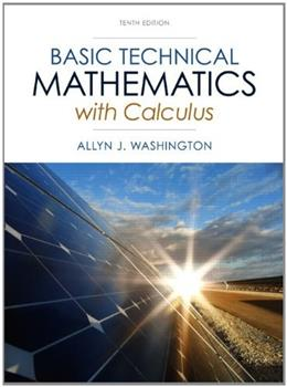 Basic Technical Mathematics with Calculus (10th Edition) 9780133116533