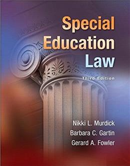 Special Education Law, by Murdick, 3rd Loose-Leaf Edition 9780133123333